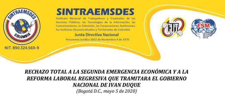 RECHAZO TOTAL A LA SEGUNDA EMERGENCIA ECONÓMICA Y A LA REFORMA LABORAL